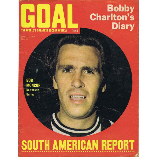 Goal Magazine | 21 June 1969 | Newcastle United | The Mag Shop