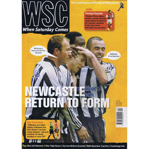 When Saturday Comes Magazine | April 2005 | Newcastle United | The Mag Shop