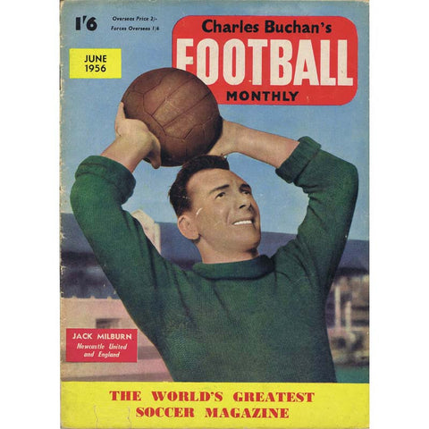Charles Buchan Football Monthly Magazine | June 1956 | Newcastle United | The Mag Shop