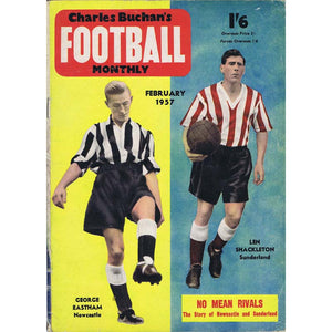 Charles Buchan Football Monthly Magazine | February 1957 | Newcastle United | George Eastham | The Mag Shop