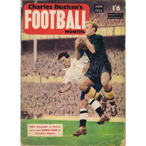 Charles Buchan Football Monthly Magazine | June 1955 | Newcastle United | The Mag Shop
