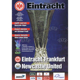 Eintracht Frankfurt v Newcastle United | 30 November 2006 | UEFA Cup Programme | The Mag Shop