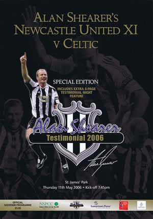 Alan Shearer Testimonial 2006 | Newcastle United XI v Celtic | Official Souvenir Programme