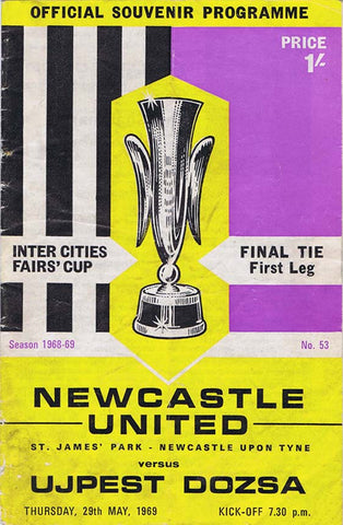 Newcastle United v Ujpest Dozsa 29 May 1969 European Fairs Cup Programme | NUFC The Mag Shop