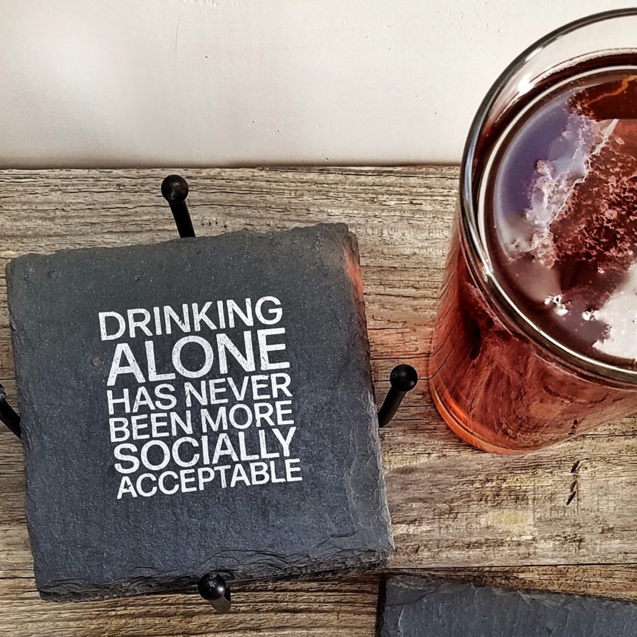 Drinking Alone Slate Coaster