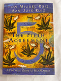 The Fifth Agreement a Practical