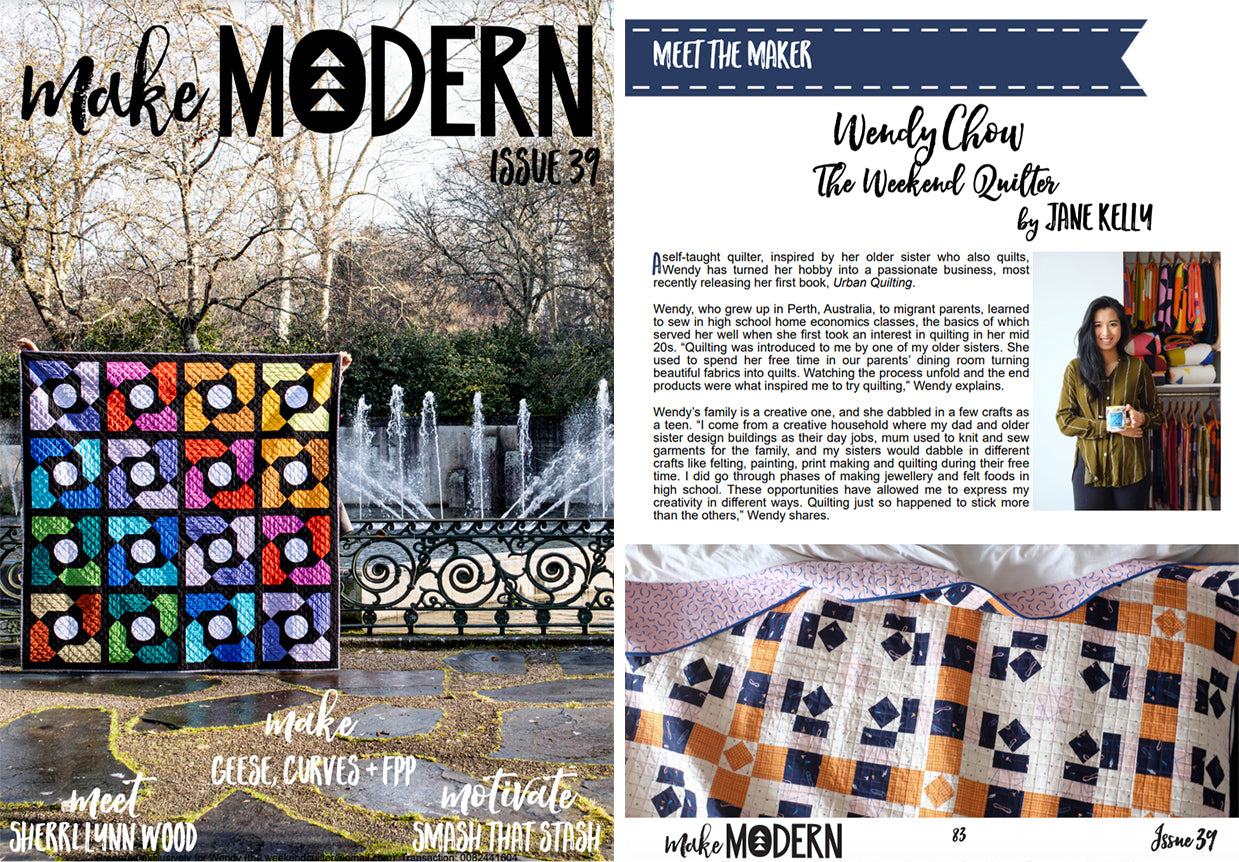 The Weekend Quilter Wendy Chow Make Modern Magazine issue 39 meet the maker feature