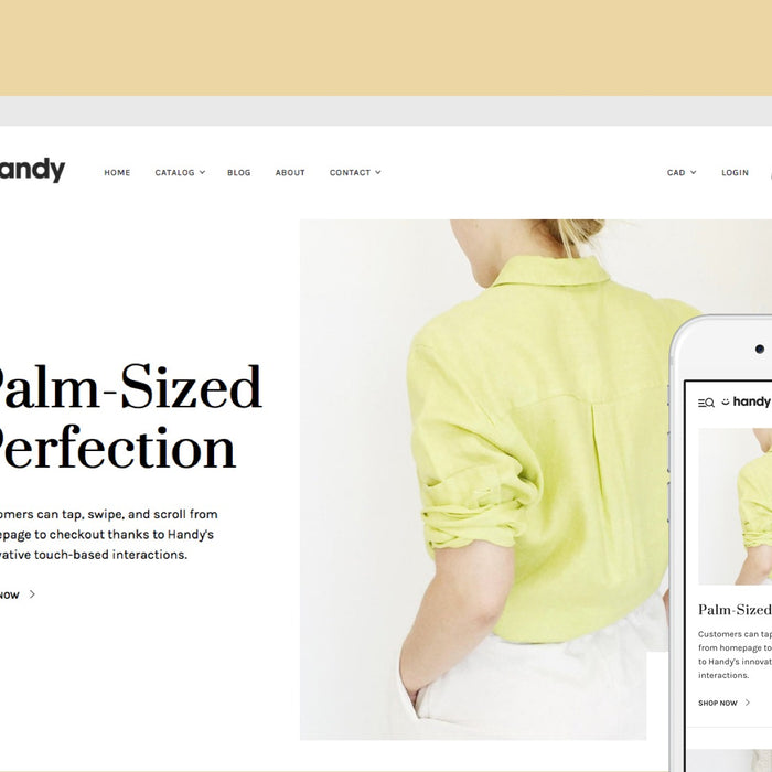 Introducing Handy, a powerful, mobile-first Shopify theme