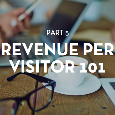 9 ways to increase your store's revenue per visitor