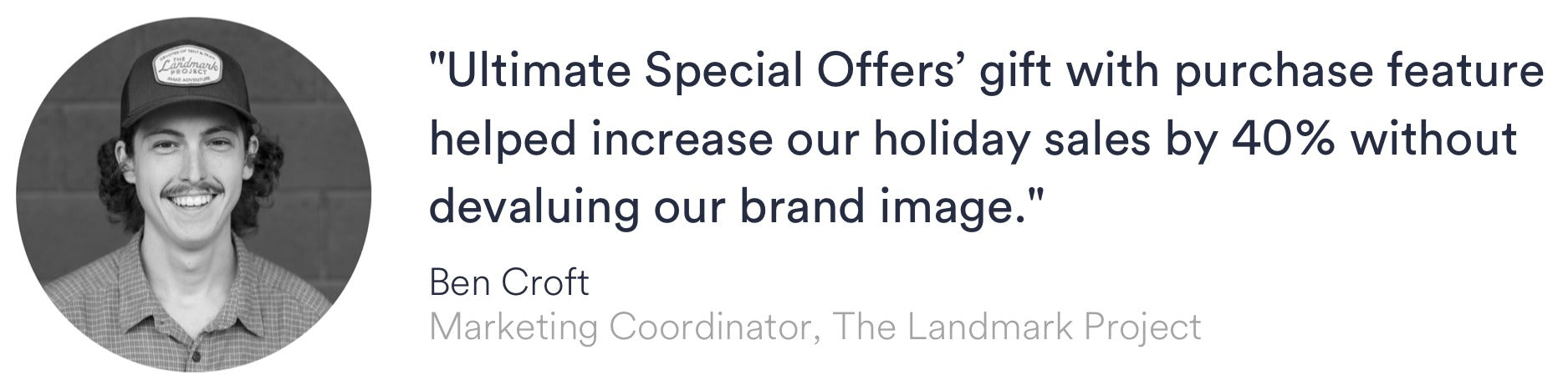 Quote from The Landmark Project on how Ultimate Special Offers helped increase their holiday revenue by 40 percent