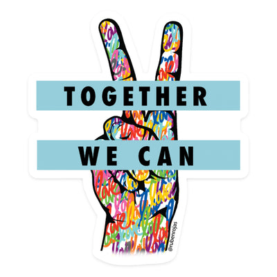 Together We Can Sticker