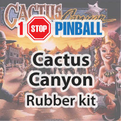 Cactus Canyon Rubber Kit