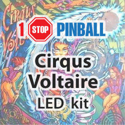 Cirqus Voltaire - Pinball Led Kit