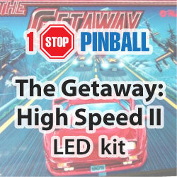 The Gettaway : High Speed II - Pinball Led Kit