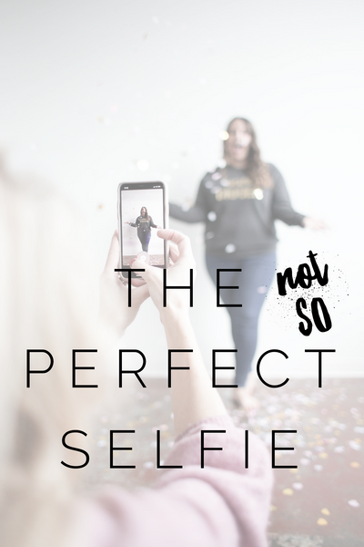 The (not so) Perfect Selfie