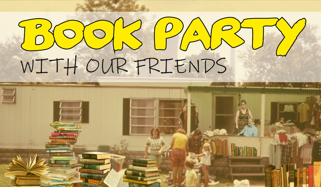 We're Throwing a Book Party with Our Friends!