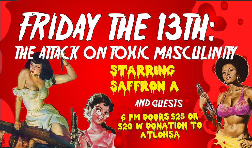 Friday the 13th: The Attack on Toxic Masculinity!