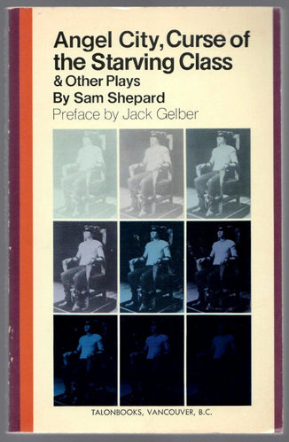 Angel City & Other Plays by Sam Shepard