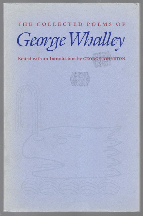 The Collected Poems Of George Whalley