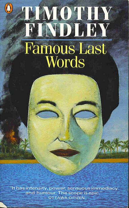 SIGNED Famous Last Words by Timothy Findley