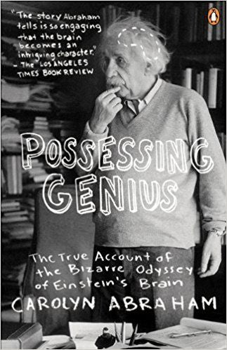 Possessing Genius by Carolyn Abraham