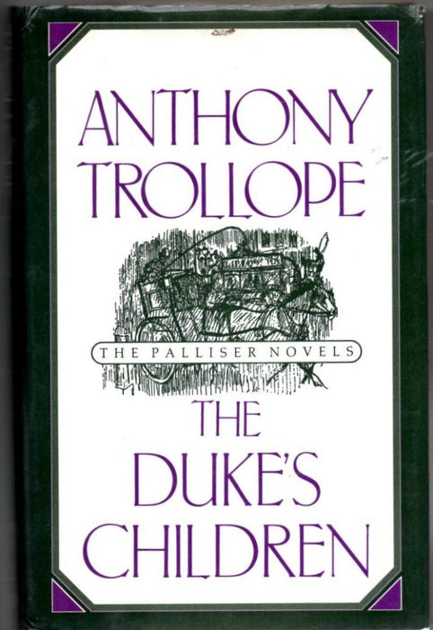 The Duke's Children by Anthony Trollope