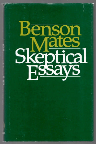 Skeptical Essays by Benson Mates