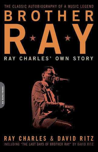 Brother Ray: Ray Charles' Own Story by Ray Charles