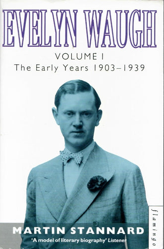 Evelyn Waugh, Volume I by Martin Stannard