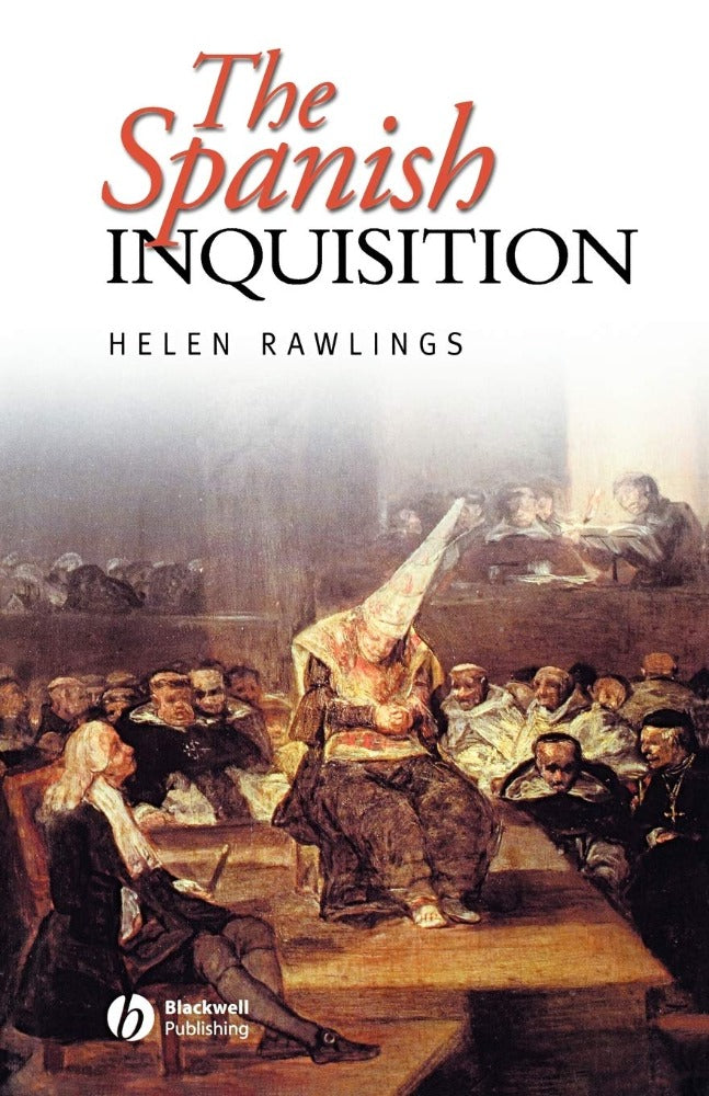 The Spanish Inquisition by Helen Rawlings
