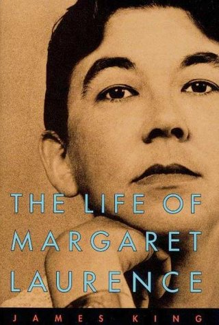 Life Of Margaret Laurence by James King