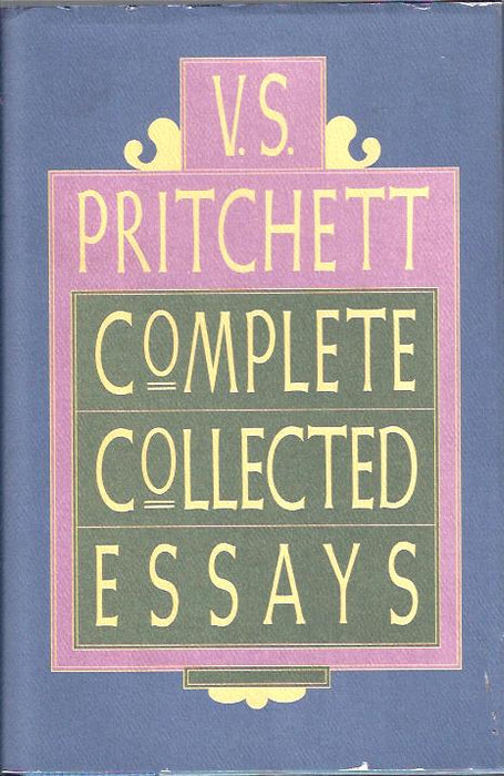 Complete Collected Essays by V. S. Pritchett