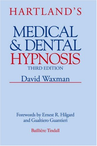Hartland's Medical and Dental Hypnosis by David Waxman