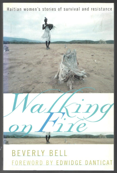Walking on Fire by Beverly Bell