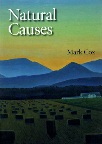 Natural Causes by Mark Cox