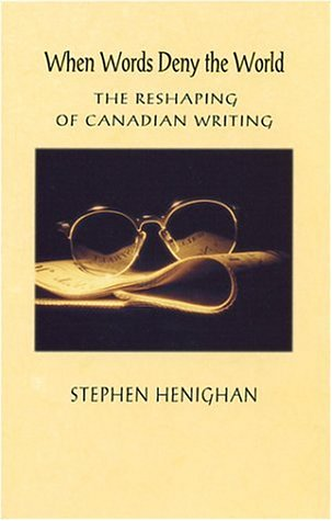 When Words Deny the World by Stephen Henighan
