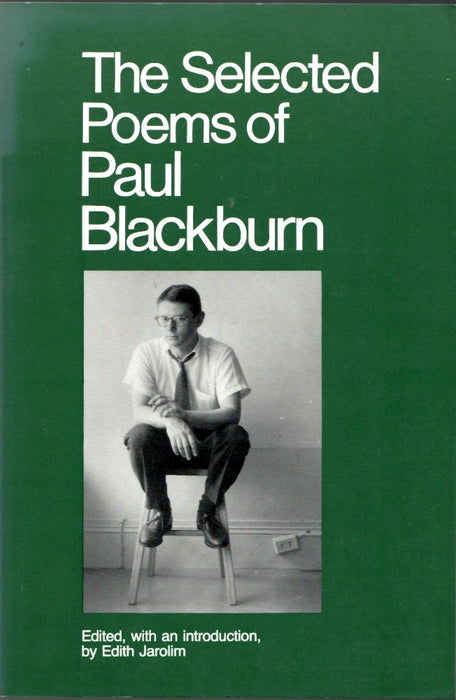 The Selected Poems of Paul Blackburn
