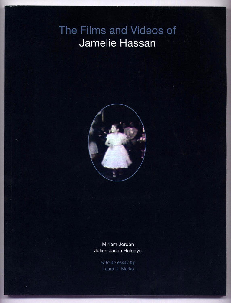 The Films and Videos of Jamelie Hassan