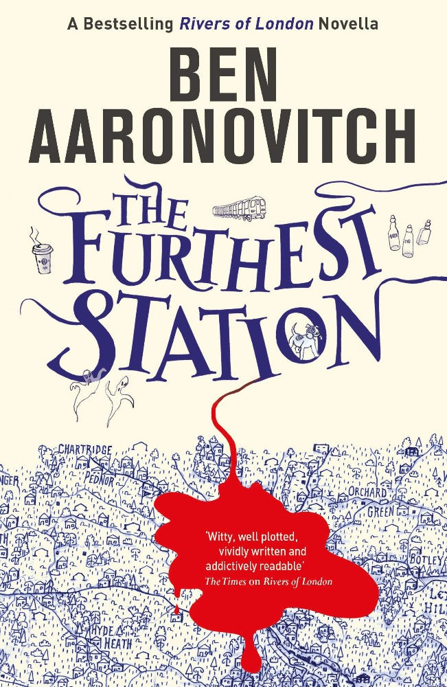 The Furthest Station by Ben Aaronovitch