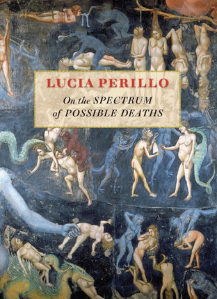 On the Spectrum of Possible Deaths by Perillo Lucia Maria