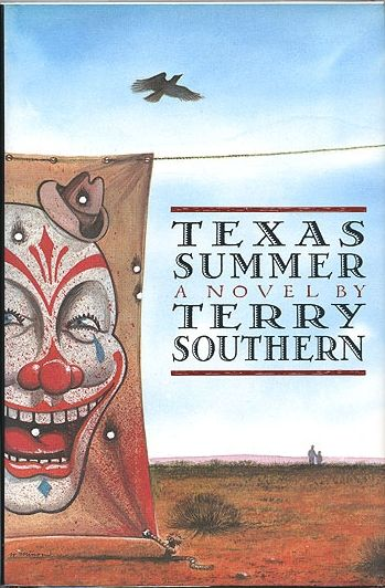 FIRST EDITION Texas Summer by Terry Southern