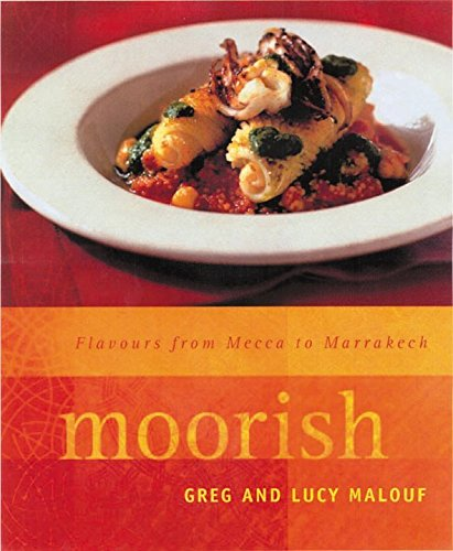Moorish by Greg Malouf and Lucy Malouf