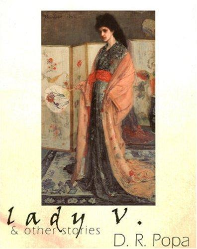 Lady V. and Other Stories by D. R. Popa
