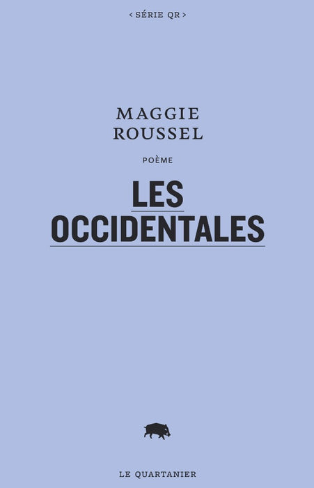 Les Occidentales by Maggie Roussel
