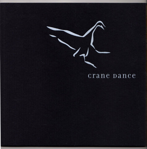 Crane Dance A Journey of Words and Pictures by Rosemary Kelly and Kate Collie