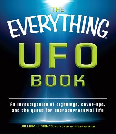 The Everything UFO Book by William Birnes