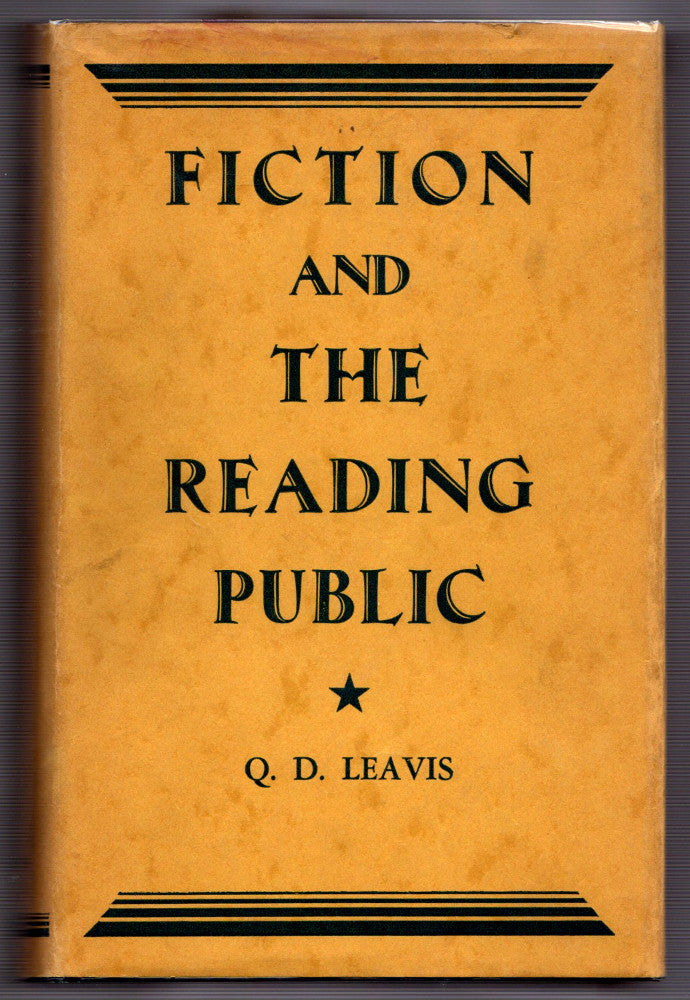 Fiction and the Reading Public by Q. D. Leavis