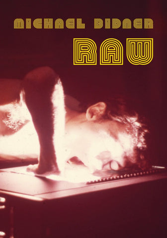 Michael Bidner Raw Exhibition Catalogue