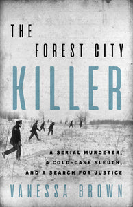 The Forest City Killer by Vanessa Brown