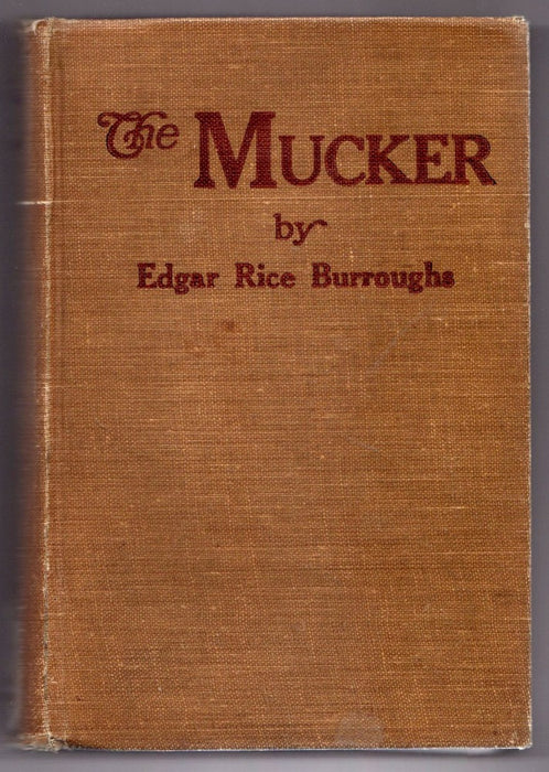 The Mucker by Edgar Rice Burroughs First Canadian Edition